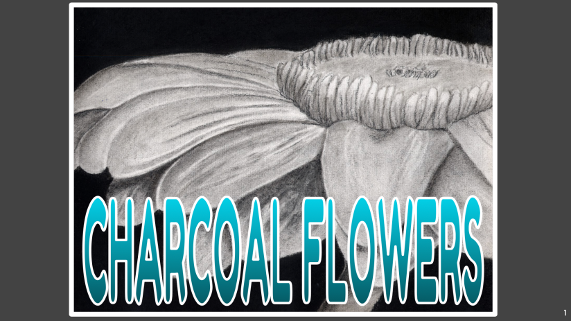 Charcoal Flowers – Padlet – Flip Grid – Critique Tokens